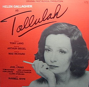 Helen Gallagher as Tallulah